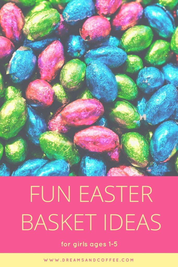 Fun Easter Basket Ideas for Girls Ages 1-5