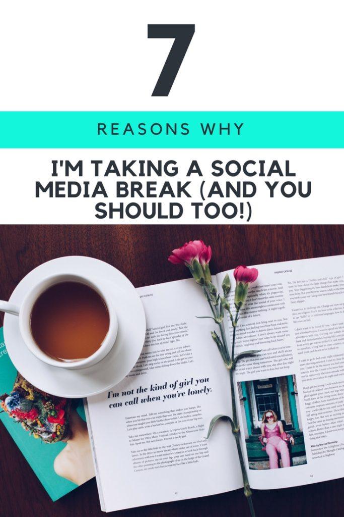 7 Valuable Reasons to Take a Social Media Break