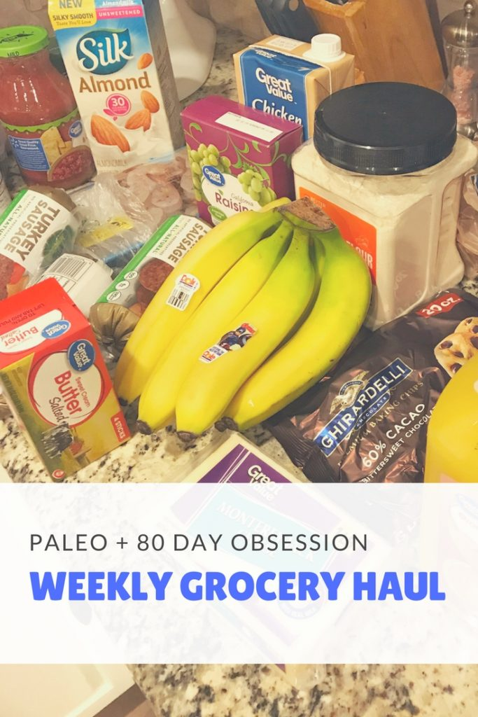 Weekly Grocery Haul - Paleo and 80-Day Obsession