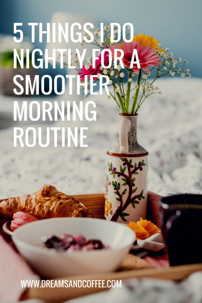 Things to Do At Night for an Organized Morning Routine