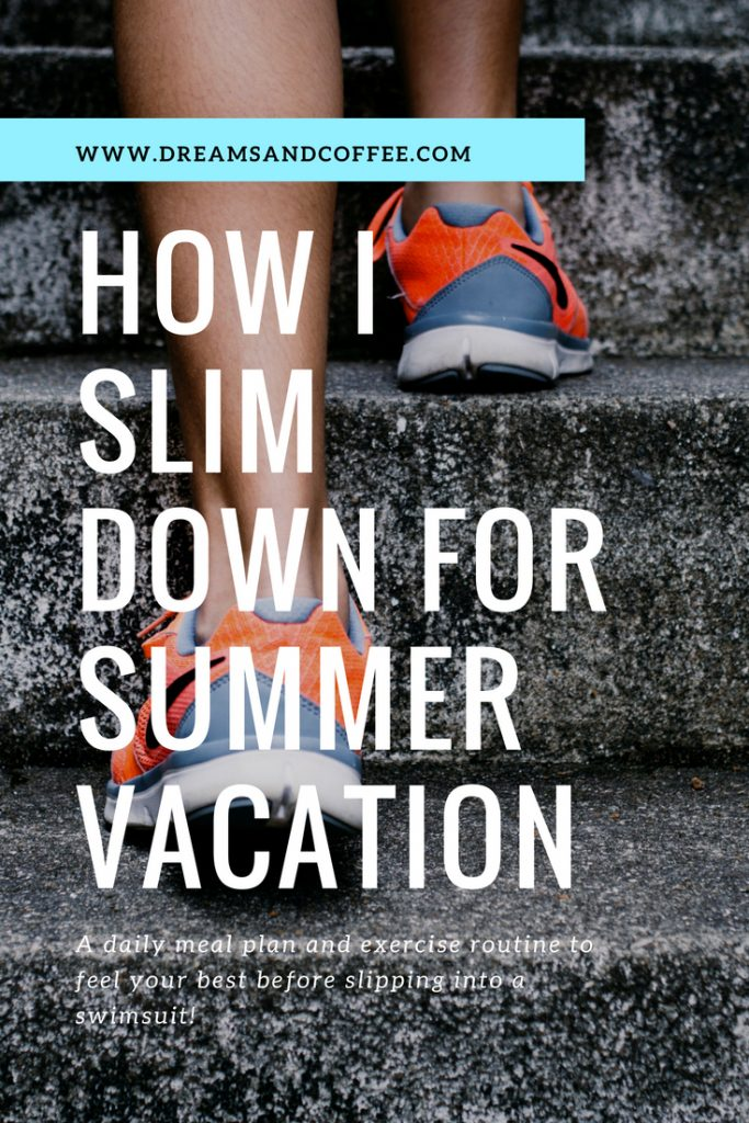 How to Slim Down for Summer Vacation