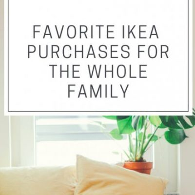A Mom's Favorite IKEA Products for the Whole Family