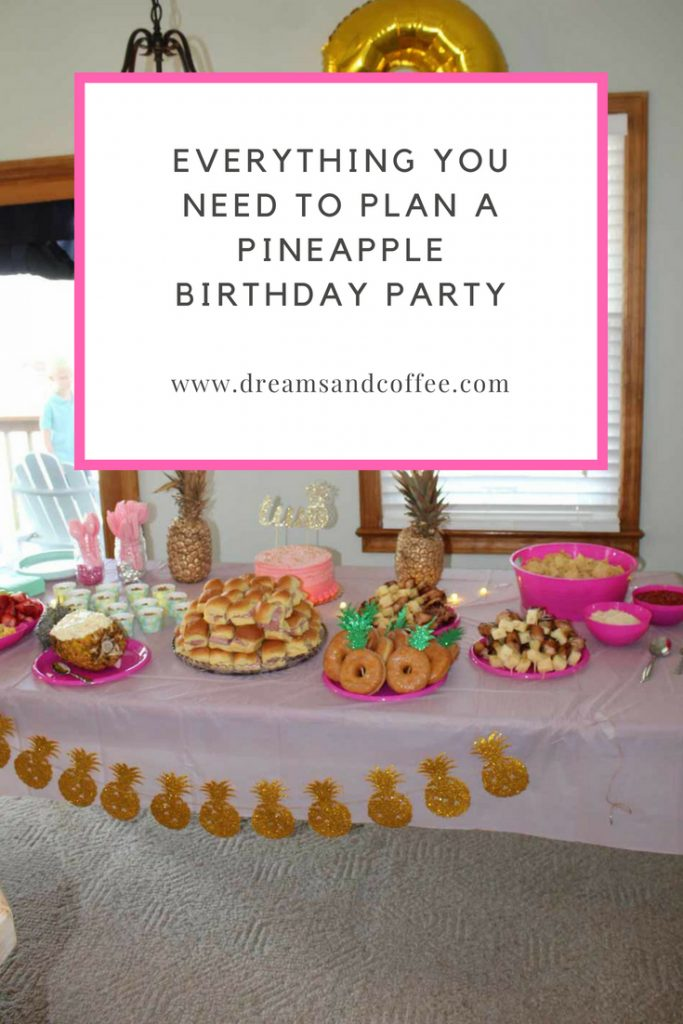 Pineapple Birthday Party Guide