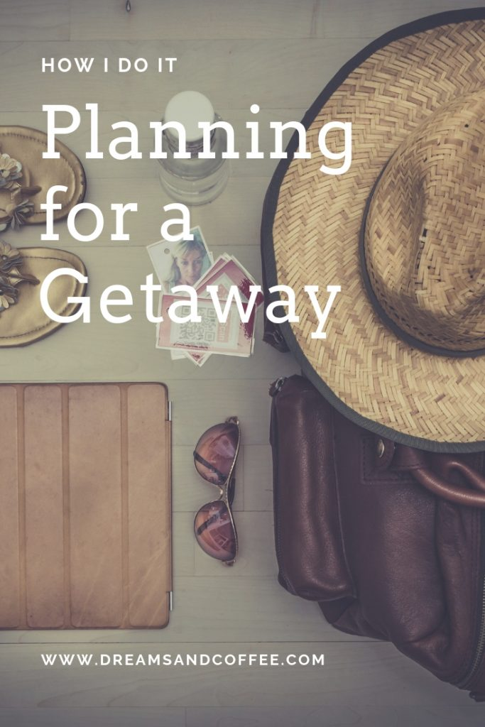 How I Do It: Planning for a Trip
