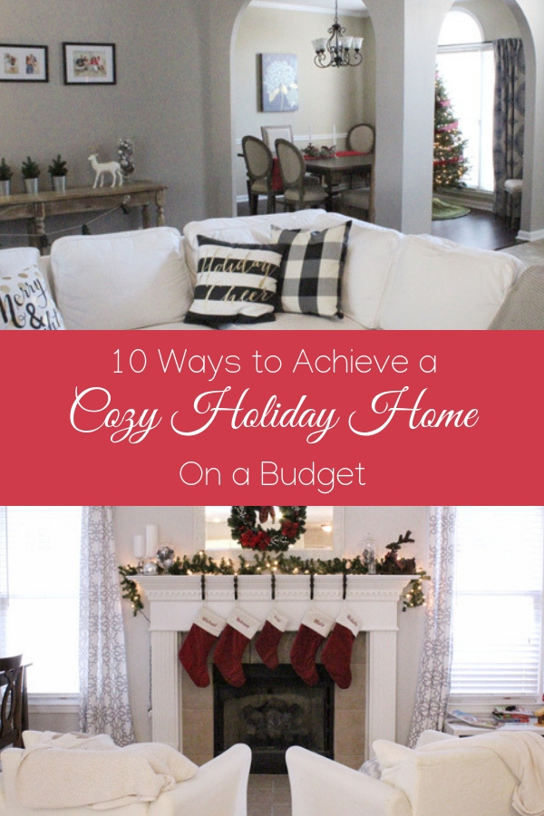 10 Ways to Achieve a Cozy Holiday Home on a Budget