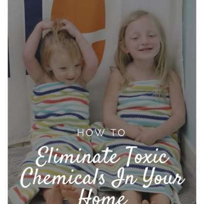 How to Eliminate Toxic Chemicals from Your Cleaning Routine