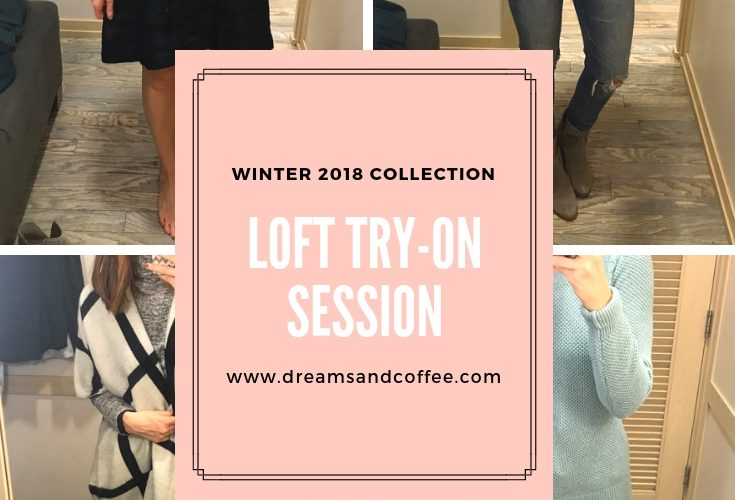 LOFT Try-On Session | Winter Favorites