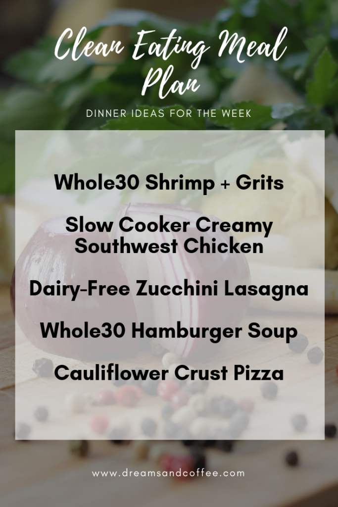 Clean Eating Meal Plan Dinner Ideas - Whole30 and Paleo