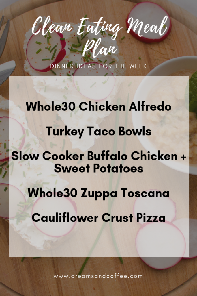 Clean Eating Meal Plan | Whole30, Paleo, Macro-friendly Dinner Ideas