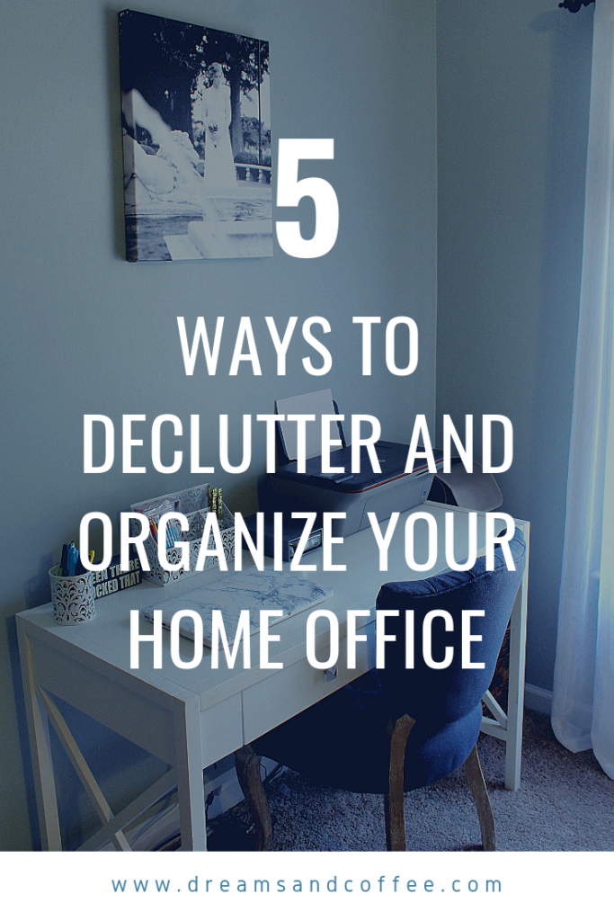 Tips to Declutter and Organize Your Home Office