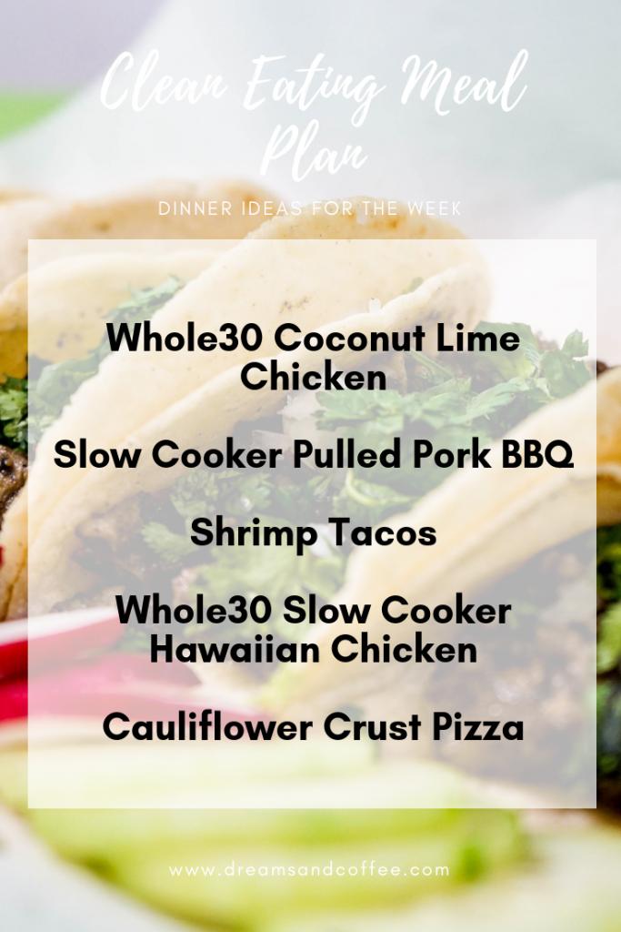 Clean Eating Meal Plan | Paleo, Whole30, Macro-Friendly Dinner Ideas
