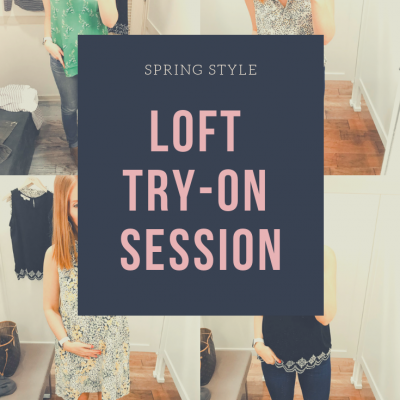 LOFT Try-On Session | Spring Style