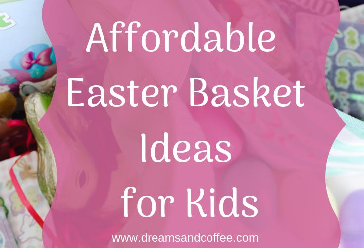 Affordable Easter Basket Ideas for Kids