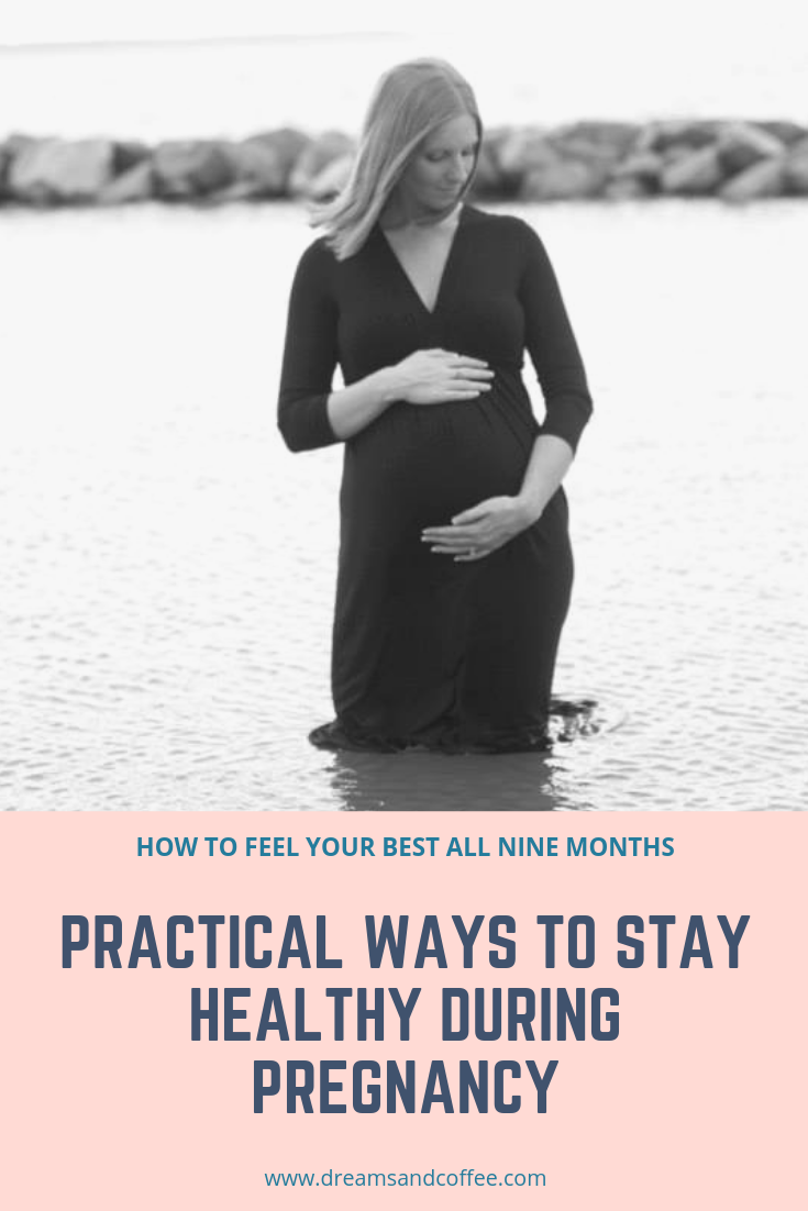 How to Stay Healthy During Pregnancy | Practical Tips from a Mama of Three