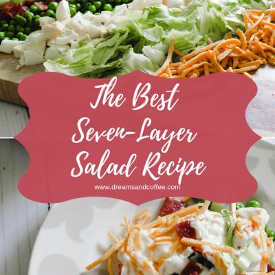 My Favorite Seven-Layer Salad Recipe