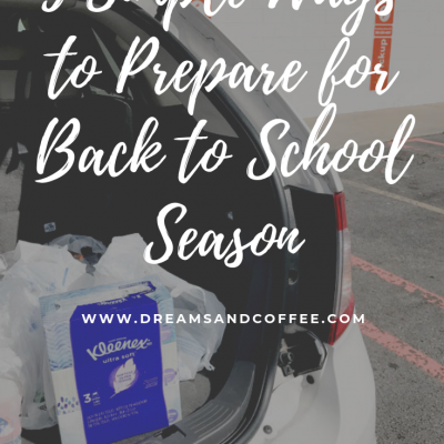 Three Ways I'm Preparing for Back to School Season Before Baby Arrives