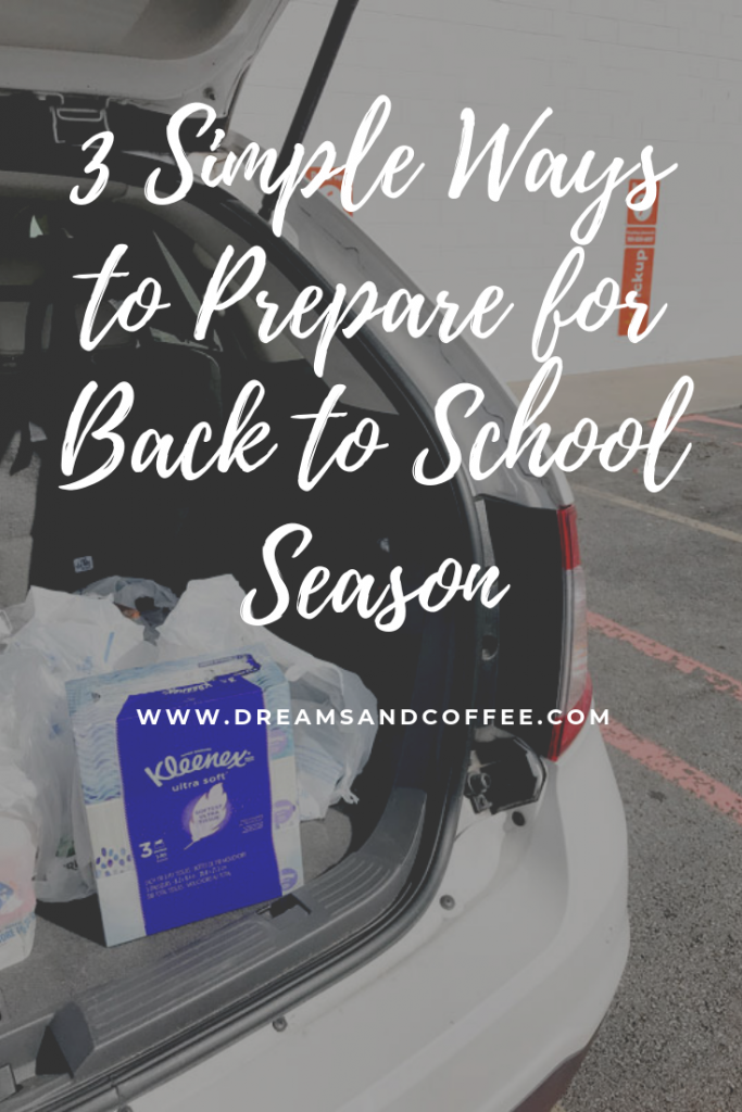 3 Ways to Prepare for Back to School Season