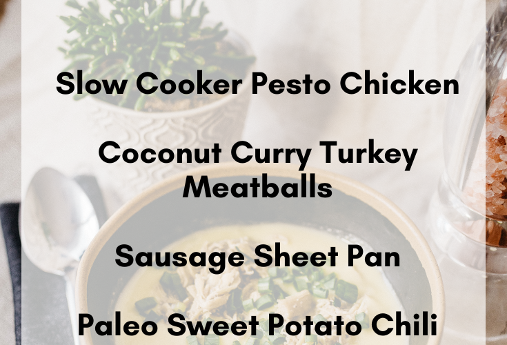 Clean Eating Meal Plan | Paleo, Whole30, Macro-Friendly Dinner Ideas