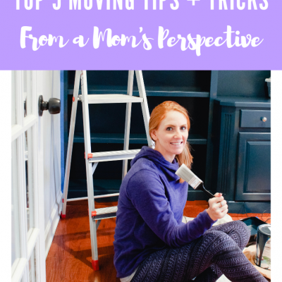 The Best Moving Tips and Tricks from a Mom's Perspective
