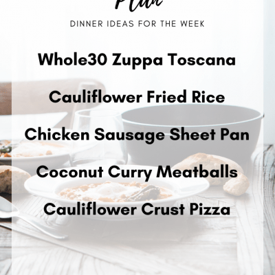 Meal Plan Monday #3 | Clean Eating Dinner Ideas