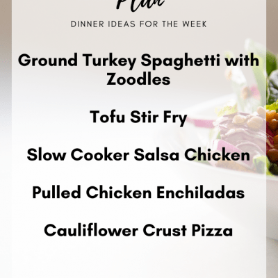 Meal Plan Monday #1| Clean Eating Dinner Ideas