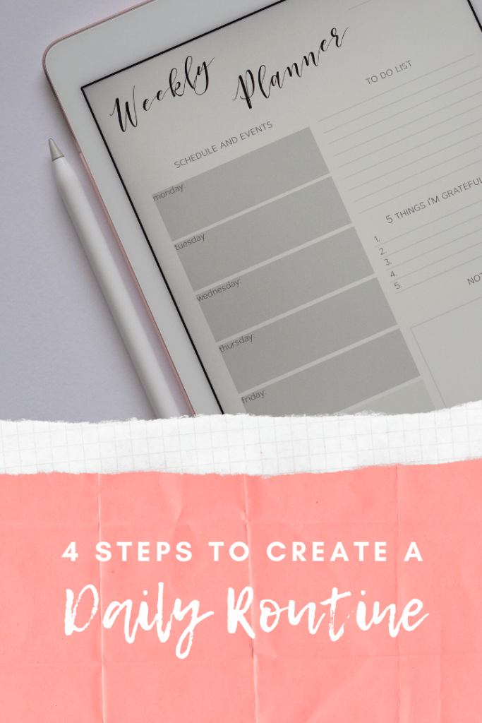 Four Steps to Create a Simple Daily Routine