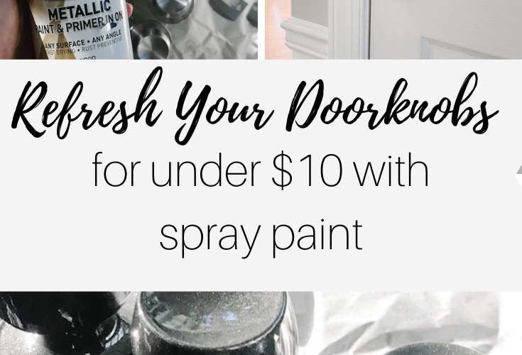 How to Spray Paint Doorknobs On the Cheap
