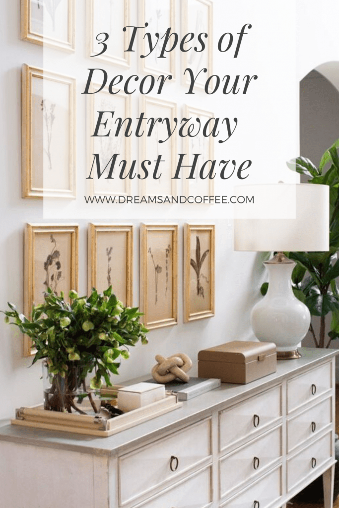 3 Types of Decor Your Entryway Should Have
