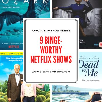The Best Netflix Shows to Binge
