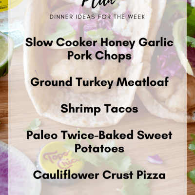 Meal Plan Monday #8 | Clean Eating Dinner Ideas