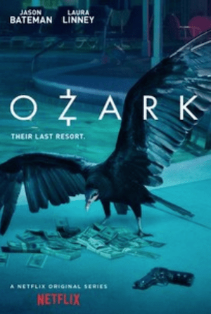 Ozark | The Best Netflix Shows to Binge