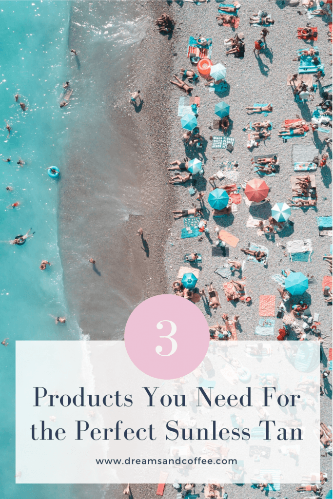 3 Steps to the Perfect Sunless Tan