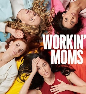 Workin' Moms | The Best Netflix Shows to Binge