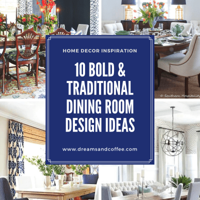 Dining Room Inspiration | Bold + Traditional