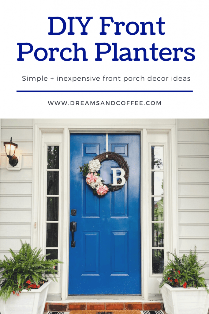 DIY Front Porch Decor Planters