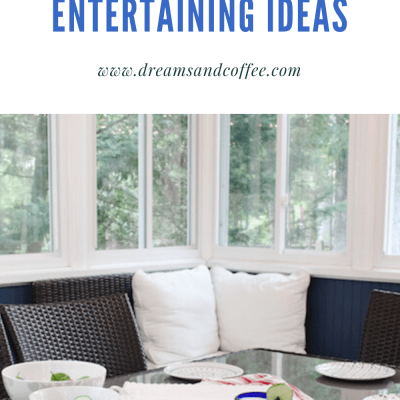 My Favorite Summer Entertaining Ideas