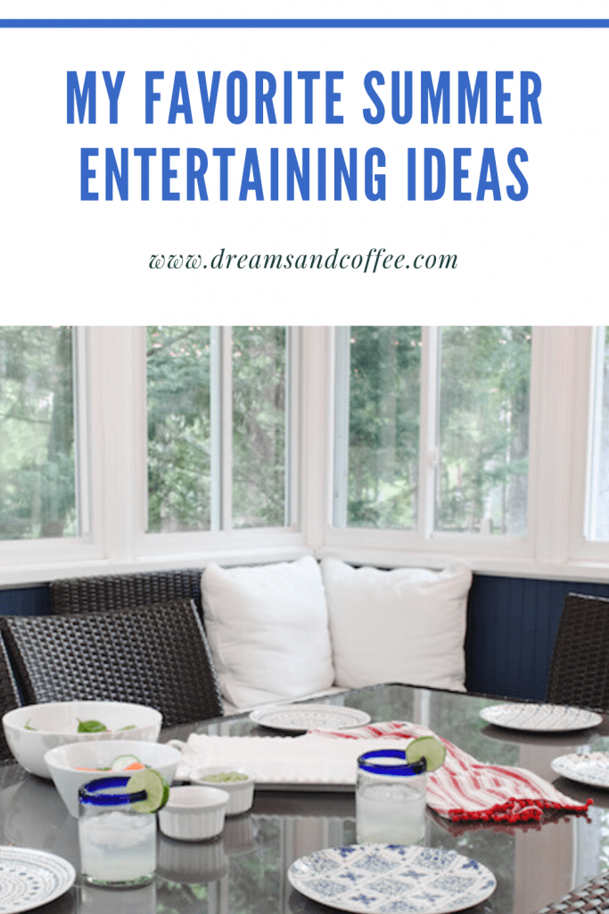 My Favorite Summer Entertaining Ideas