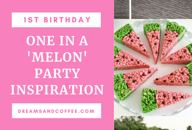 Watermelon First Birthday Party Ideas