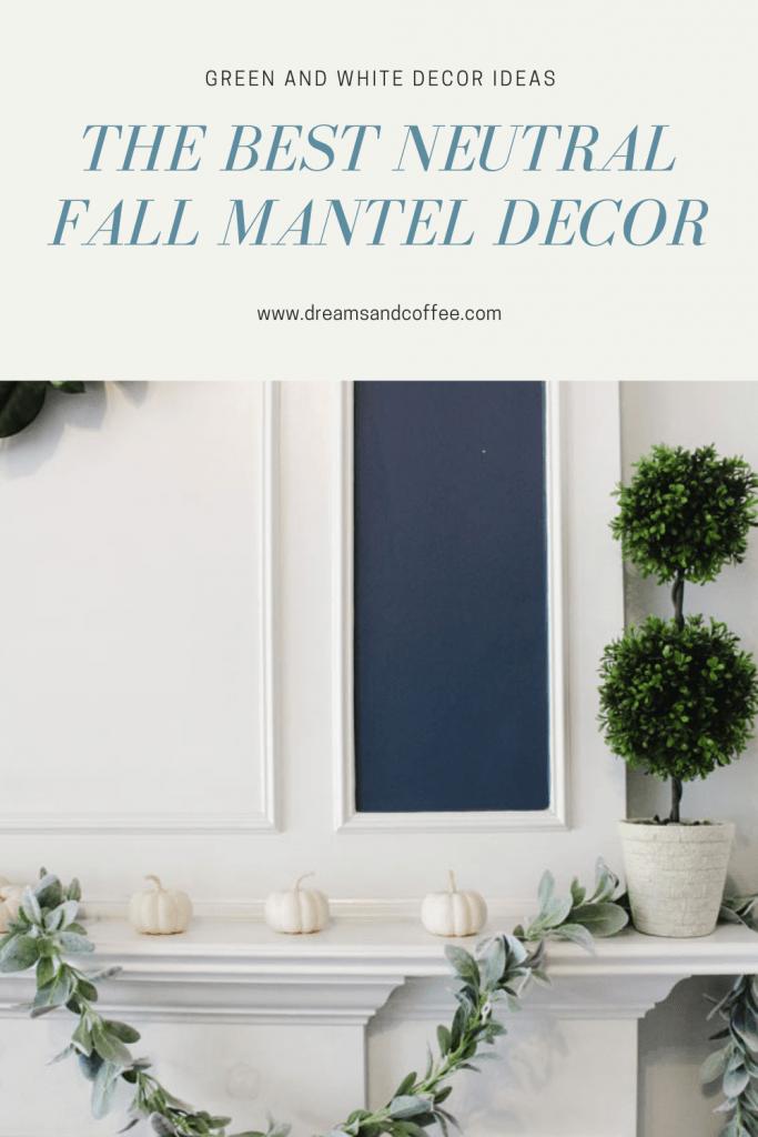 The Best Neutral Fall Mantel Decor Ideas