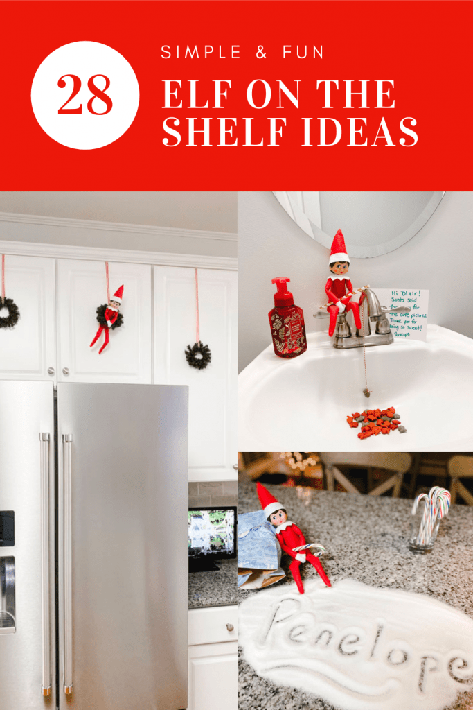 28 Of The Best Elf on the Shelf Ideas