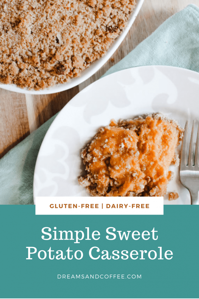 The Best Sweet Potato Casserole | Gluten-Free and Dairy-Free Options