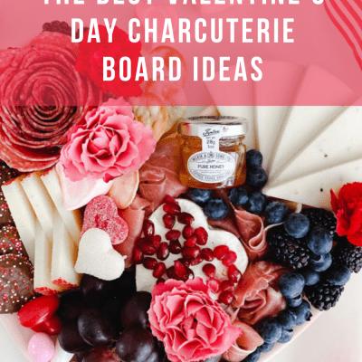 Valentine Charcuterie Board Ideas for the Whole Fam