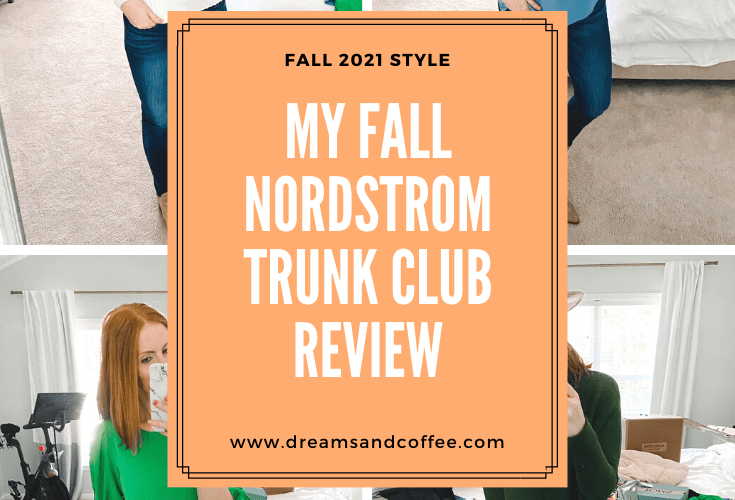 Nordstrom Trunk Club | Fall 2021 Review and Try-On